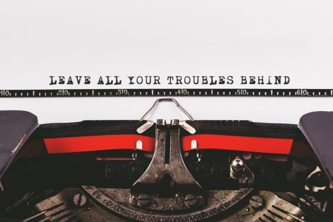 Leave all your troubles behind
